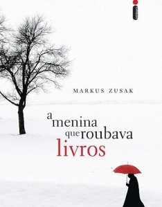 Resenha: A Menina Que Roubava Livros, Markus Zusak