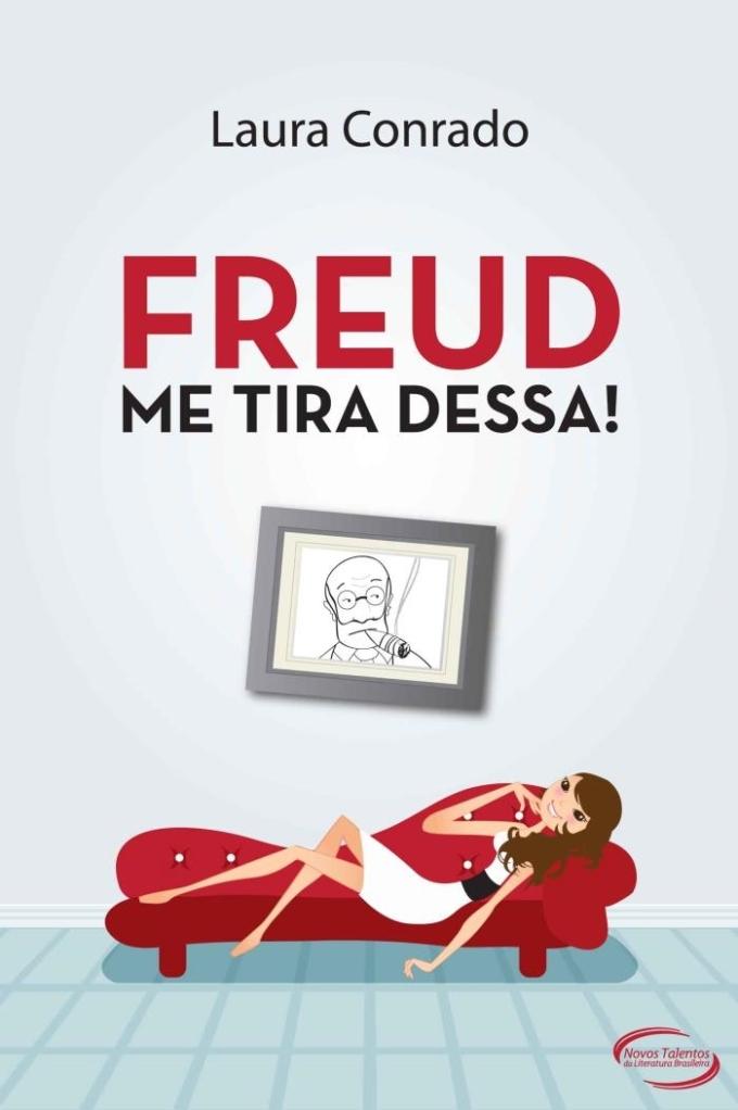 Resenha: Freud me tira Dessa!, Laura Conrado