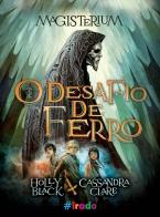 Magisterium-O-Desafio-De-Ferro-Cassandra-Clare-Holly-Black-Selo-Irado-Novo-Conceito-MLNET