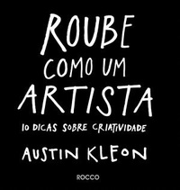ROUBE_COMO_UM_ARTISTA_1372791534B