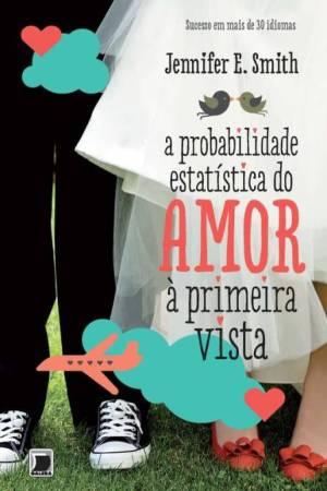 A-Probabilidade-Estatística-do-Amor-A-Primeira-Vista-