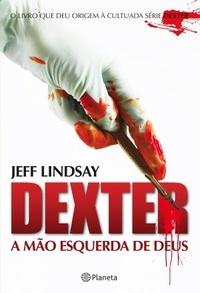 DEXTER_A_MAO_ESQUERDA_DE_DEUS_