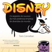 Resenha: Nos Bastidores da Disney, Tom Connellan