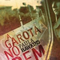 Resenha: A garota no trem, Paula Hawkins