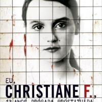 Resenha: Eu, Christiane F., 13 anos drogada e prostituída