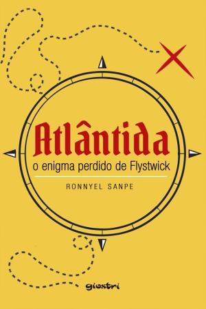 ATLÂNTIDA O ENIGMA PERDIDO DE FLYSTWICK